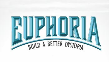 Euphoria: Build a Better Dystopia Game Review (prepublished version)